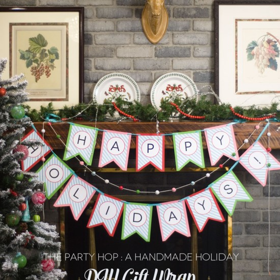 DIY Holiday Gift Wrap Ideas and Banners