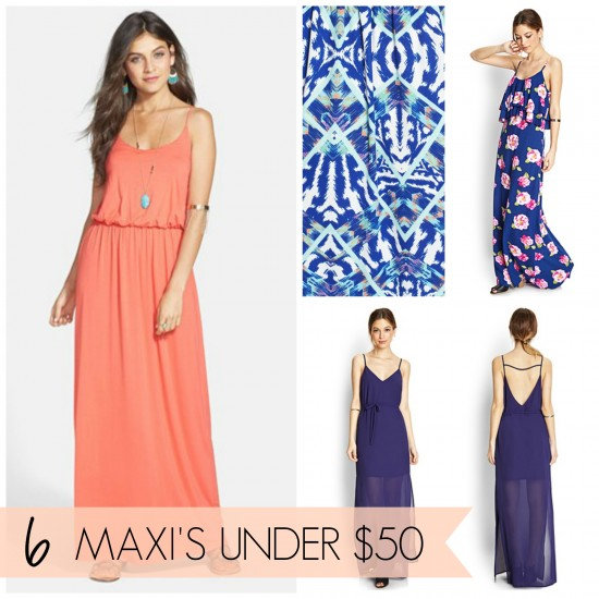 {fashion} 6 Perfect Spring Maxi Dresses for under $50