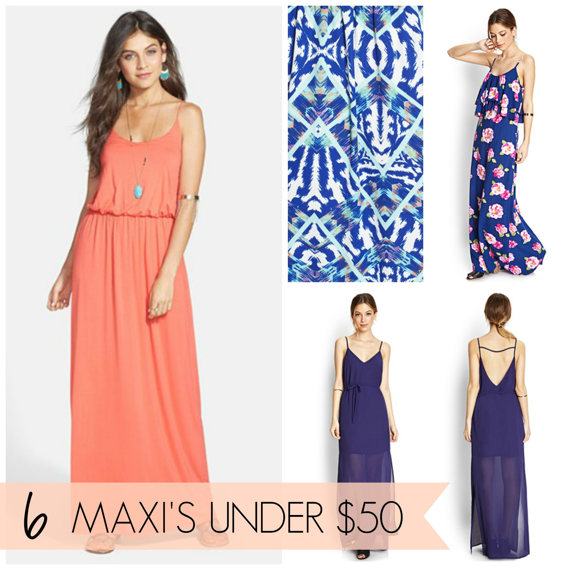 fashion} 6 Perfect Spring Maxi Dresses for under $50 - Creative Juice