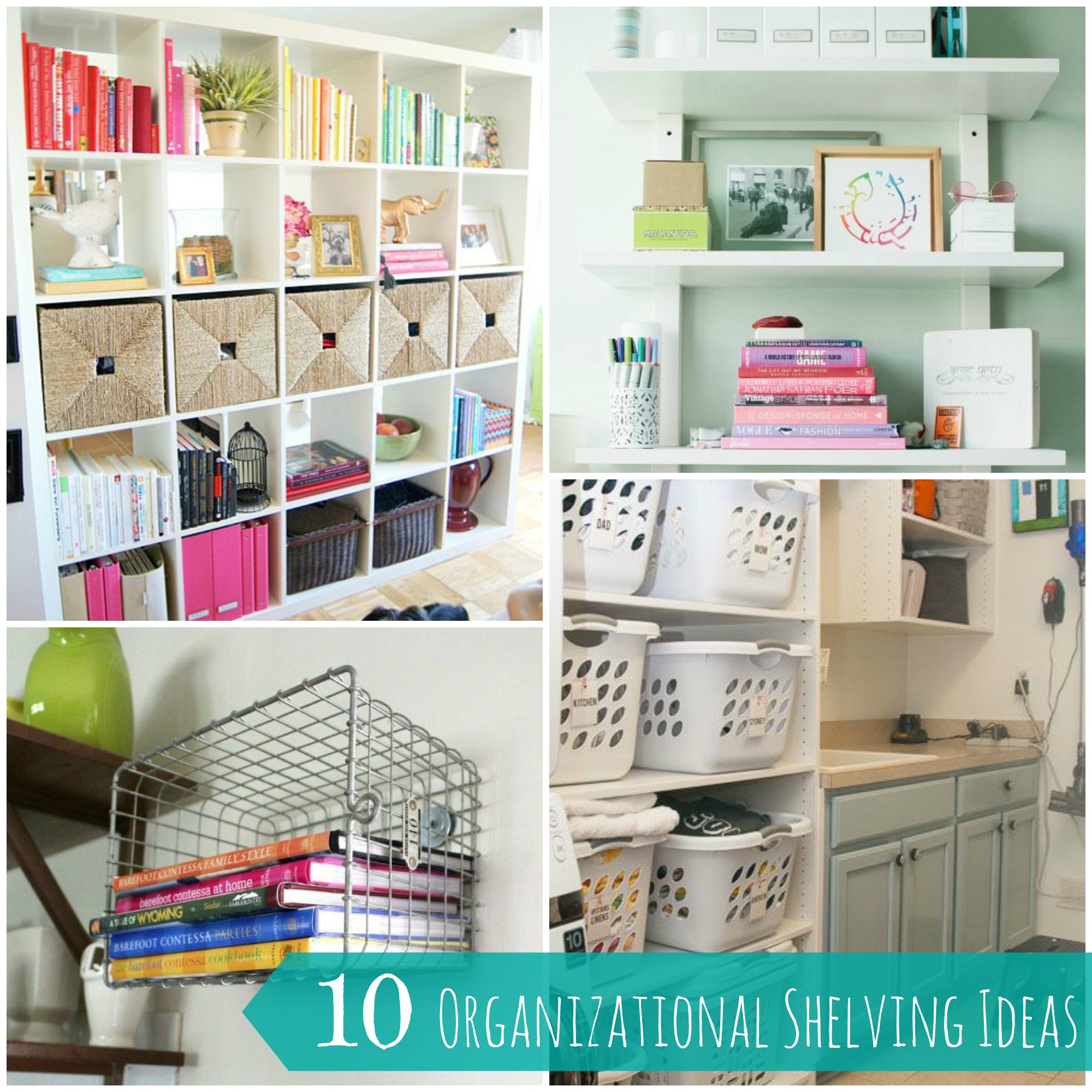 10 easy and creative shelving organization ideas for your home for Creative shelf ideas