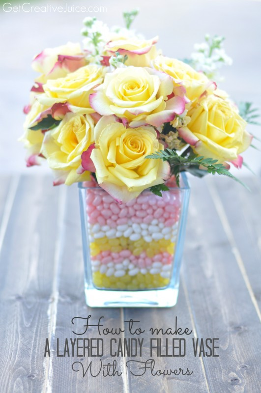 How to make a layered candy filled vase with flowers - tutorial