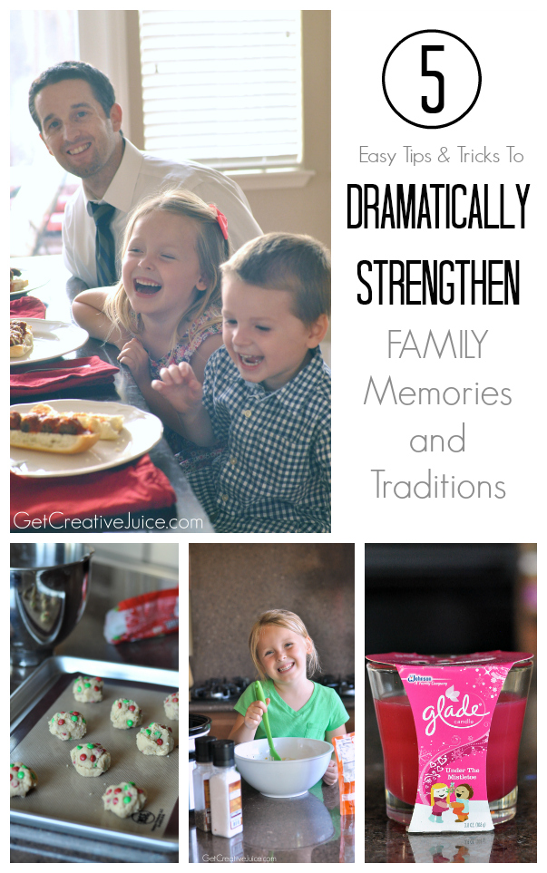 5 easy tips and tricks to dramatically strengthen family memories and traditions